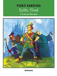 RICHMOND-Robin-Hood-PNLD2018-220x293 Robin Hood – A lenda da liberdade    - PNLD 2019 - BNCC - Editora Moderna